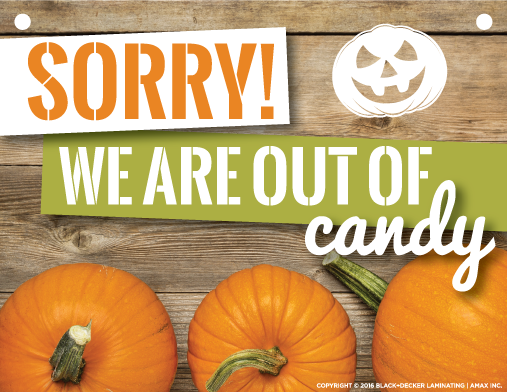 Sorry We're Out of Candy Sign