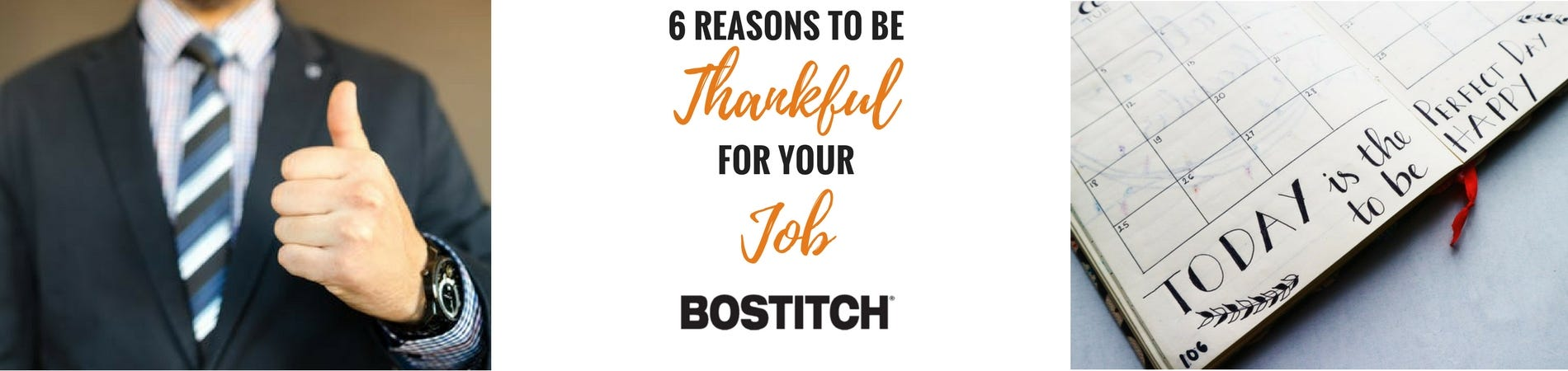 6 Reasons to Be Thankful for Your Job