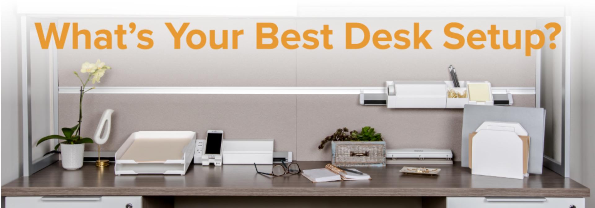 What's Your Best Desk Setup?