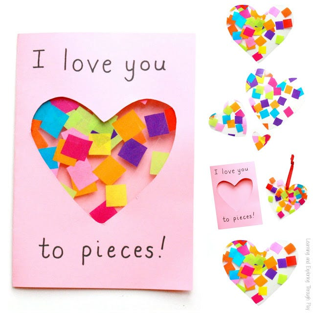 """I Love You to Pieces"" Suncatcher Card"