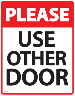 Printable Use the Other Door Sign